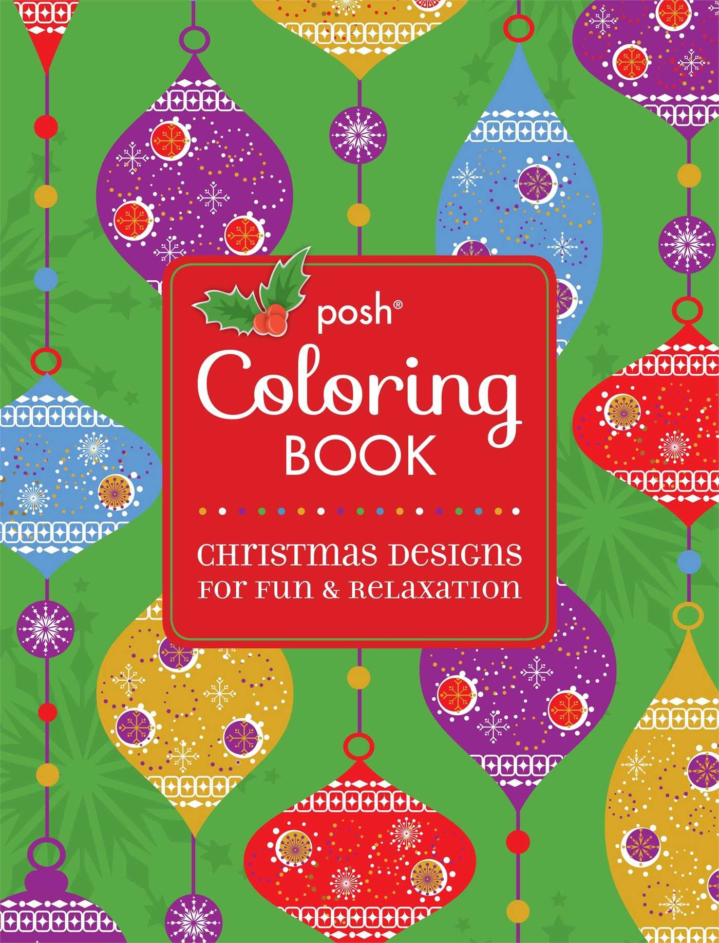 Posh Adult Coloring Book: Christmas Designs for Fun & Relaxation (Posh Coloring Books)