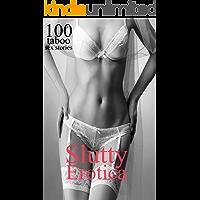 SLUTTY EROTICA: 100 TABOO SEX STORIES