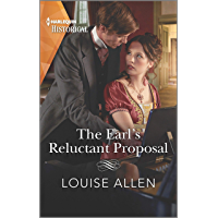 The Earl's Reluctant Proposal: A Regency Historical Romance (Liberated Ladies Book 4) (English Edition)