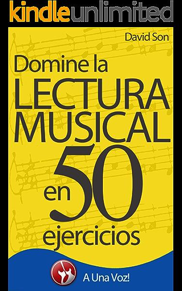 Lectura Musical: Domínela en 50 ejercicios eBook: Son, David ...