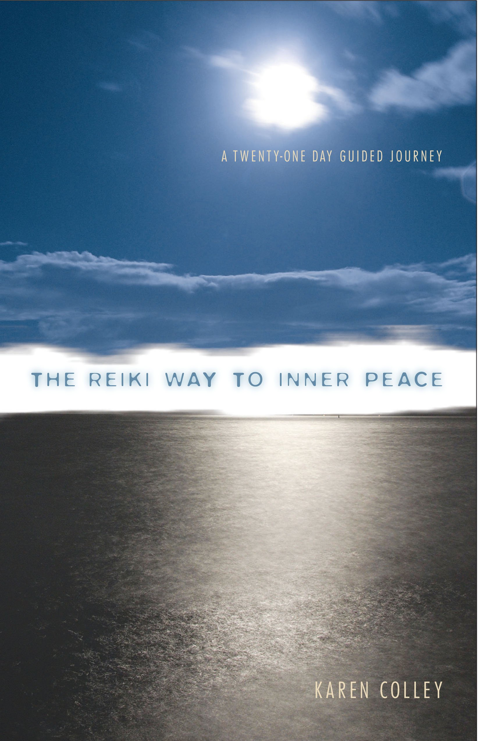 Download The Reiki Way to Inner Peace: A 21 Day Guided Journey pdf