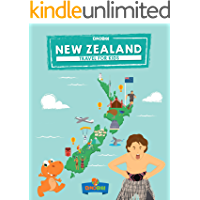 New Zealand: Travel for kids: The fun way to discover New Zealand (Travel Guide For Kids Book 4)