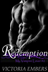 Redemption: My Vampire Lover #2 Kindle Edition