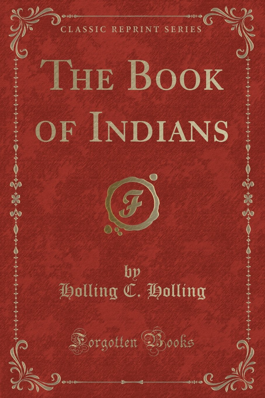 The Book of Indians (Classic Reprint)