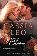 Bloom (Shoot for the Heart Book 3) Kindle Edition