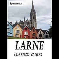 Larne (Italian Edition)