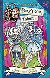 Fairy's Got Talent: A School Story, Book 4 (Ever After High)