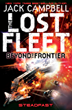 Steadfast (The Lost Fleet Beyond the Frontier Book 4)