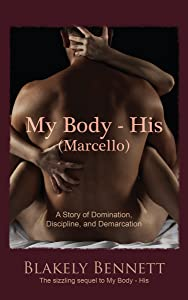 My Body-His Marcello (My Body Trilogy Book 2)
