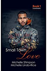 Small Town Love (Lovetown Book 1) Kindle Edition