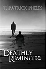 Deathly Reminders Kindle Edition