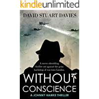 Without Conscience (A Johnny Hawke Thriller Book 3)
