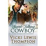 Sweet-Talking Cowboy (The Buckskin Brotherhood Book 1)