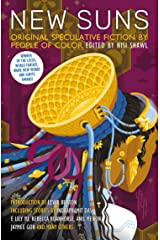 New Suns: Original Speculative Fiction by People of Color Kindle Edition