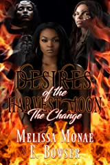 DESIRES OF THE HARVEST MOON: The Change Kindle Edition