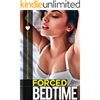 Forced Bedtime — Naughty Explicit & Forbidden Taboo Erotic Hot Story Box Set Bundle