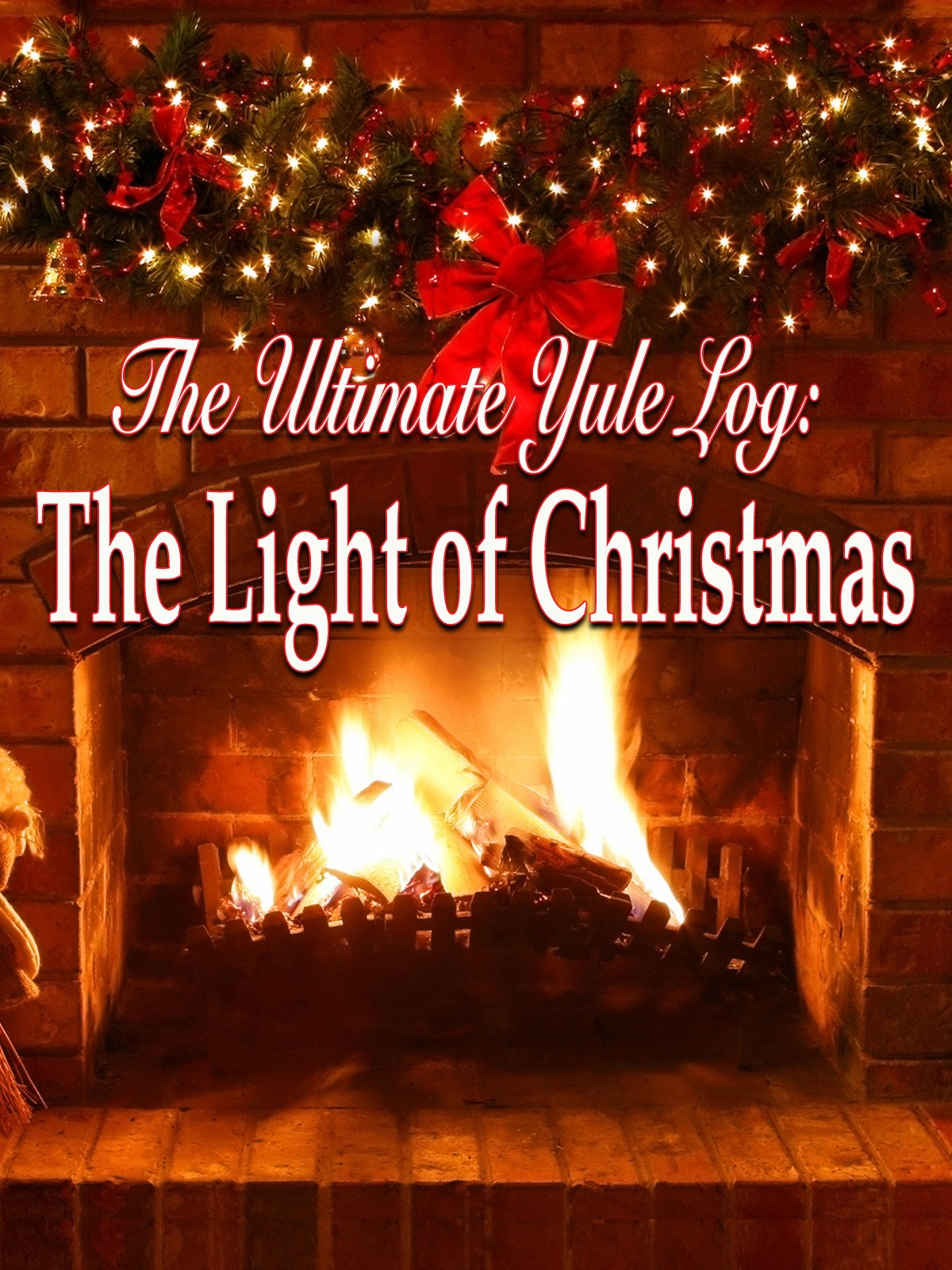 Amazon.com: Watch The Ultimate Yule Log: The Light of Christmas ...