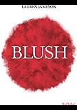 Blush (Poche)