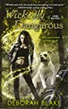 Wickedly Dangerous (A Baba Yaga Novel)