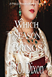 Which that Season Brings: A Pride and Prejudice Christmas Novella