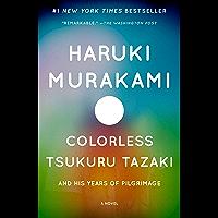 Colorless Tsukuru Tazaki and His Years of Pilgrimage: A novel (Vintage International) (English Edition)