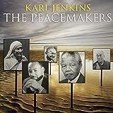 Karl Jenkins: The Peacemakers (Digipack)