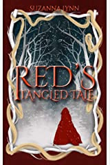 Red's Tangled Tale: Captain Hook and Red Riding Hood discover the Big Bad Wolf, and Rapunzel too! (The Untold Stories Book 2) Kindle Edition