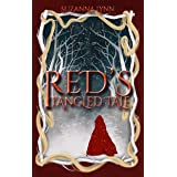 Red's Tangled Tale: Captain Hook and Red Riding Hood discover the Big Bad Wolf, and Rapunzel too! (The Untold Stories Book 2)