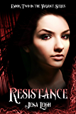 Resistance (The Variant Series Book 2)