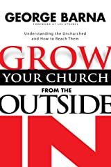 Grow Your Church from the Outside In Kindle Edition