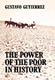 Te Power of the Poor in History: Selected Writings