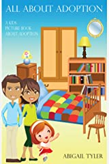 Children's Book About Adoption: A Kids Picture Book About Adoption With Photos and Fun Facts Kindle Edition