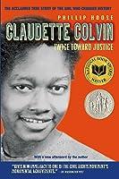 Claudette Colvin: Twice Toward