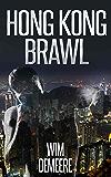 Hong Kong Brawl, A Short Story