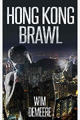Hong Kong Brawl, A Short Story Kindle Edition