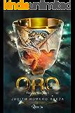 Oro. Reyes magos I. (Spanish Edition)