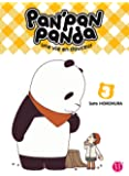 Pan' Pan Panda - Une vie en douceur Vol.3