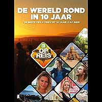 De wereld rond in 10 jaar: De beste tips & trips uit tien jaar 3 op Reis