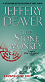 The Stone Monkey: A Lincoln Rhyme Novel