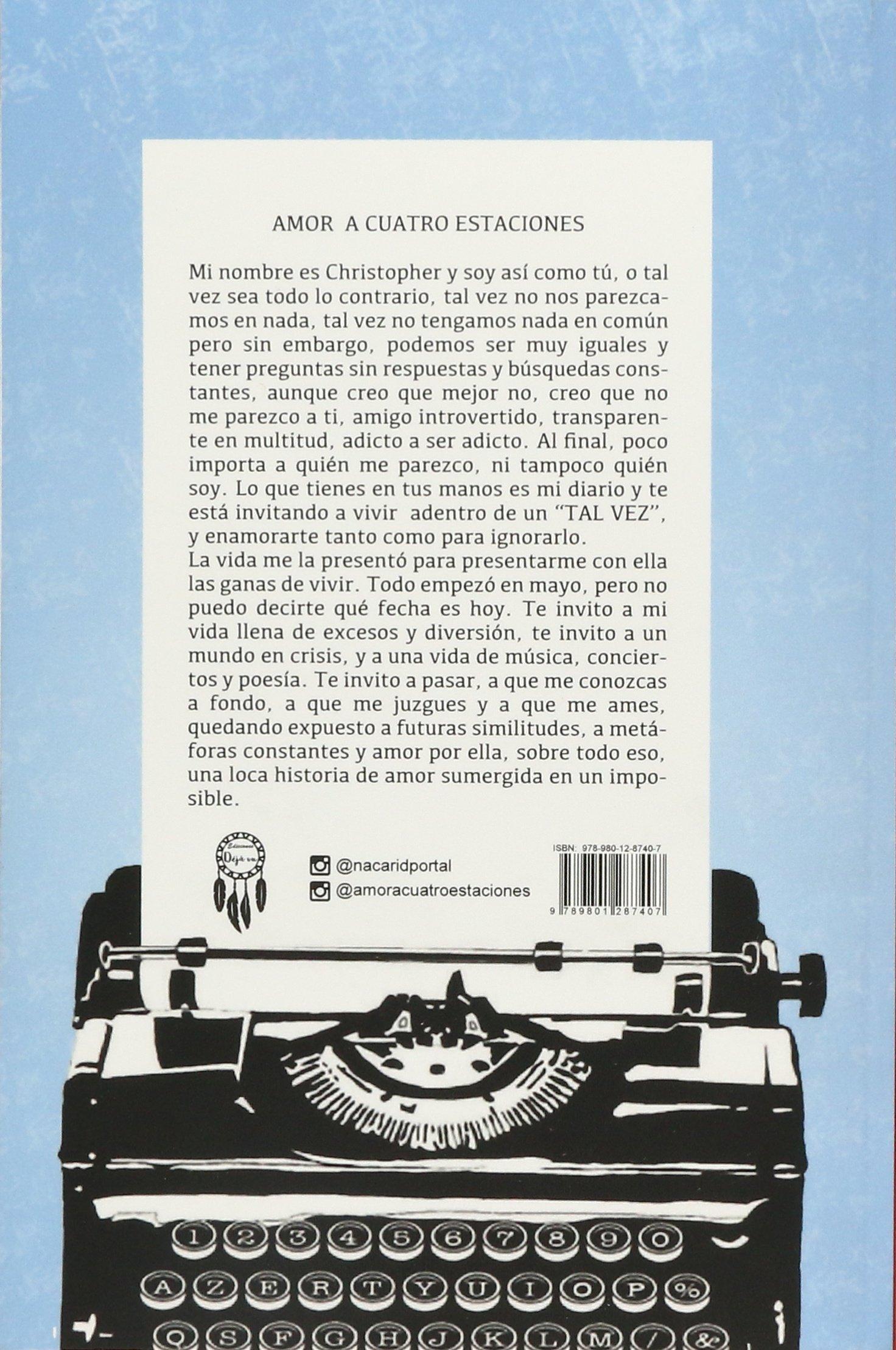 Amor A Cuatro Estaciones El Diario De Una Ilusion Nacarid Portal