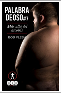 Más allá del arcoíris (Palabra de Oso nº 7) (Spanish Edition)