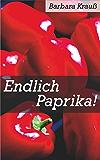 Endlich Paprika!