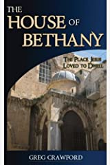 The House of Bethany Kindle Edition