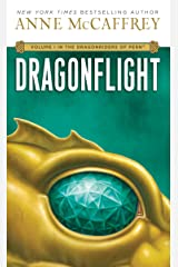 Dragonflight: Volume I in The Dragonriders of Pern Kindle Edition