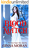 Blood Match (The Divine Vampire Heirs Book 1)