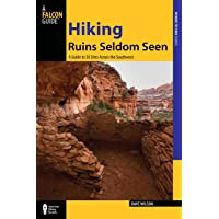 Hiking Ruins Seldom Seen: A Guide To 36 Sites Across The Southwest