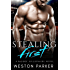 Stealing First: (A Bad Boy Single Father Billionaire Novel)