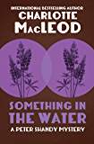 Something in the Water (The Peter Shandy Mysteries Book 9)