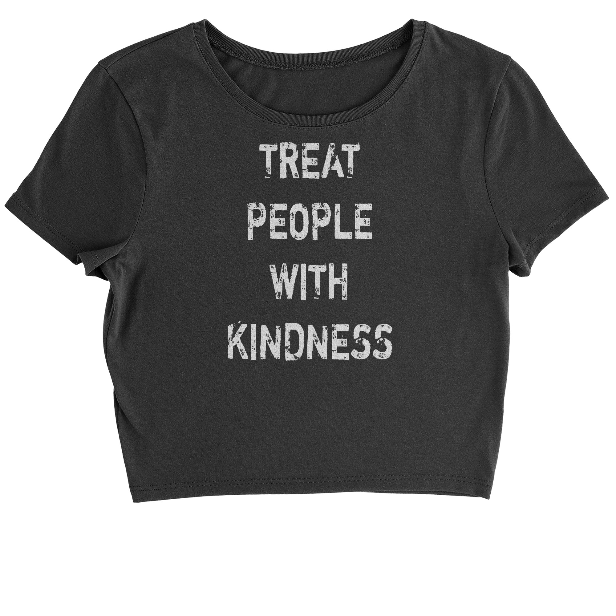 Expression Tees Cropped T-Shirt Treat People with Kindness T-Shirt Large Black