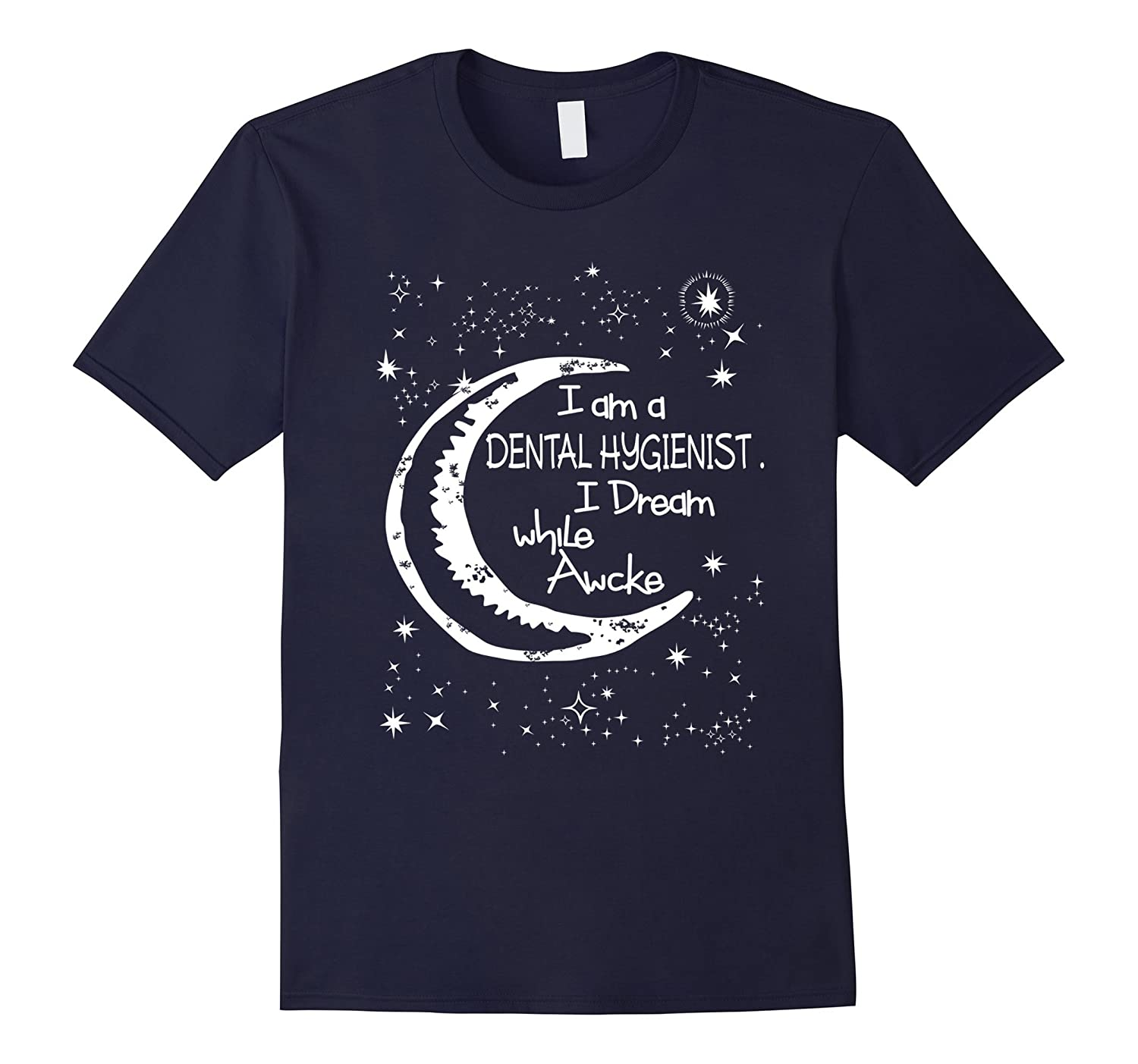 I Am A Dental Hygienist T-shirt-TD